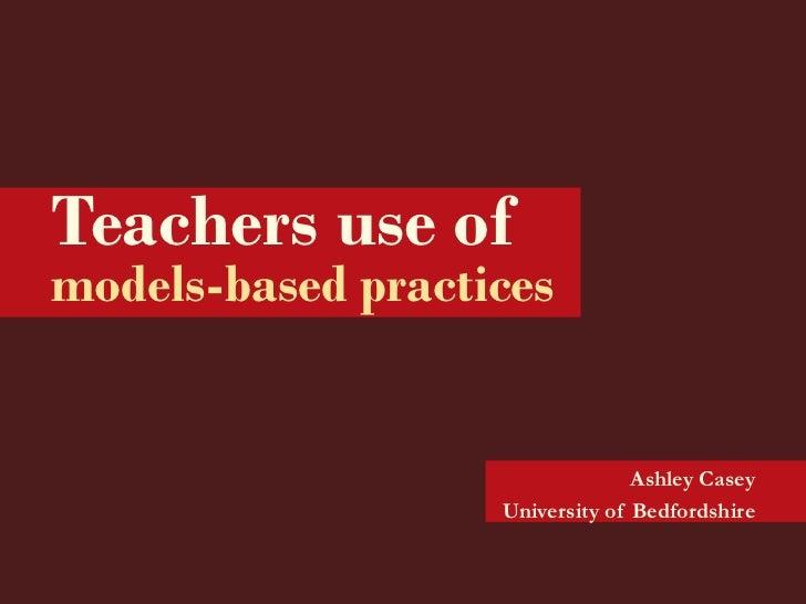 Teachers use of models based practice