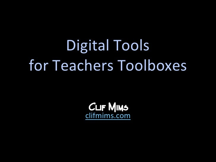 Digital Tools for Teachers Toolboxes