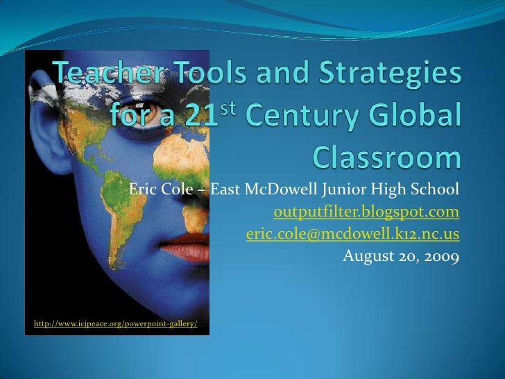 Teacher Tools And Strategies For A 21st Century