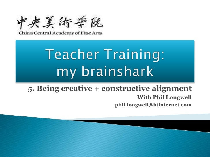 Teacher training   my brainshark - 5 being creative