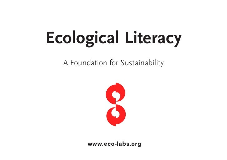 Ecological Literacy  A Foundation for Sustainability         www.eco-labs.org