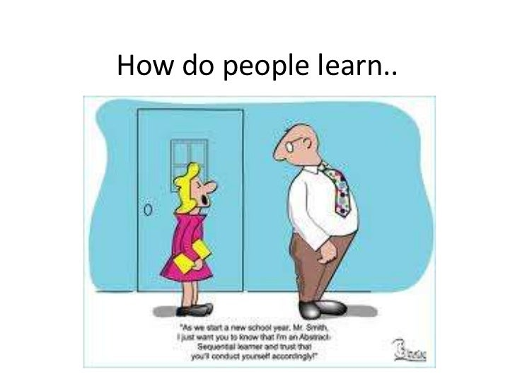 How do people learn..