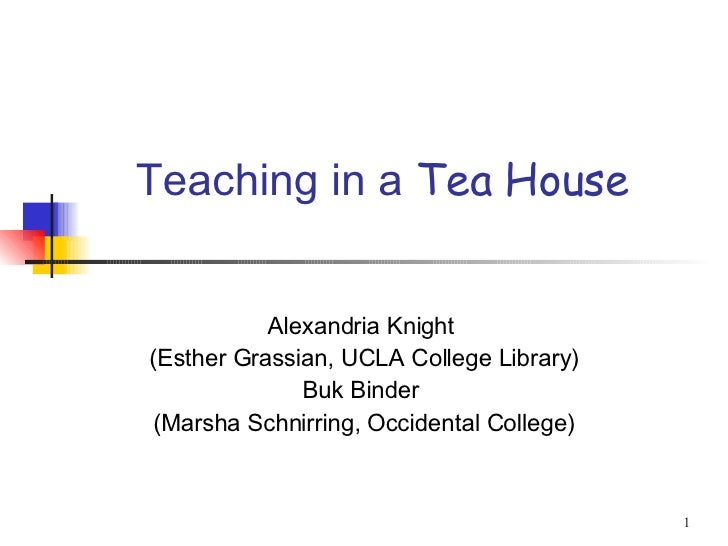 Teaching In A Tea House For Sl 9 13 07 Edited