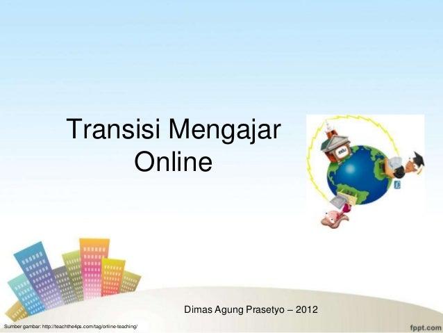 Transisi Mengajar                               Online                                                             Dimas A...