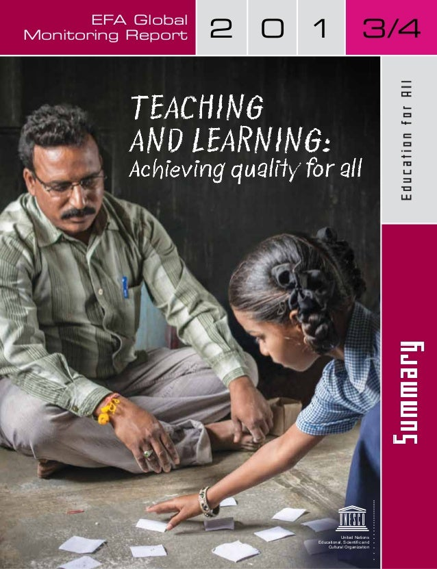 United Nations Educational, Scientific and Cultural Organization TEACHING AND LEARNING: Achieving quality for allAchieving ...
