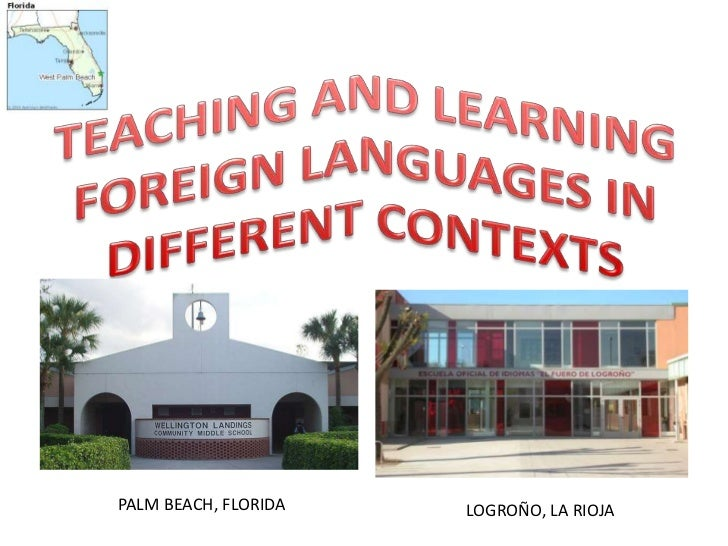 Teaching and learning foreign languages in different contexts ptt