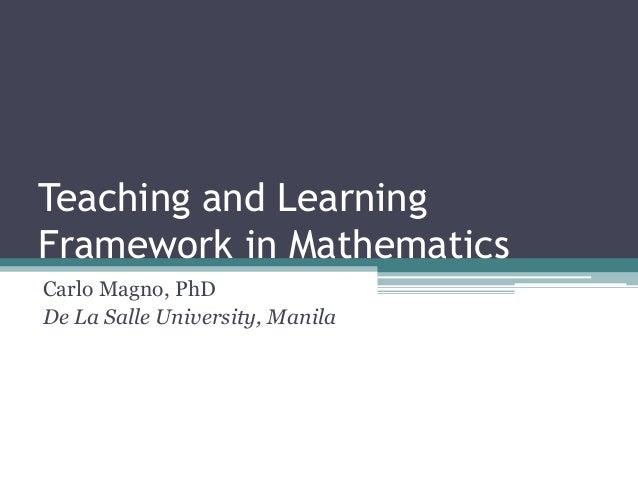 Teaching and learning framework in mathematics