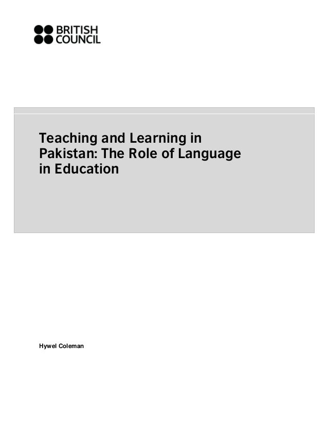 Teaching and Learning inPakistan: The Role of Languagein EducationHywel Coleman