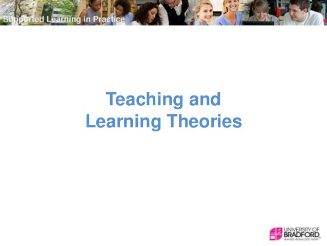 Teaching and Learning Theories