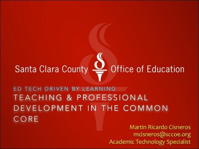 Teaching & Professional Development inthe Common Core