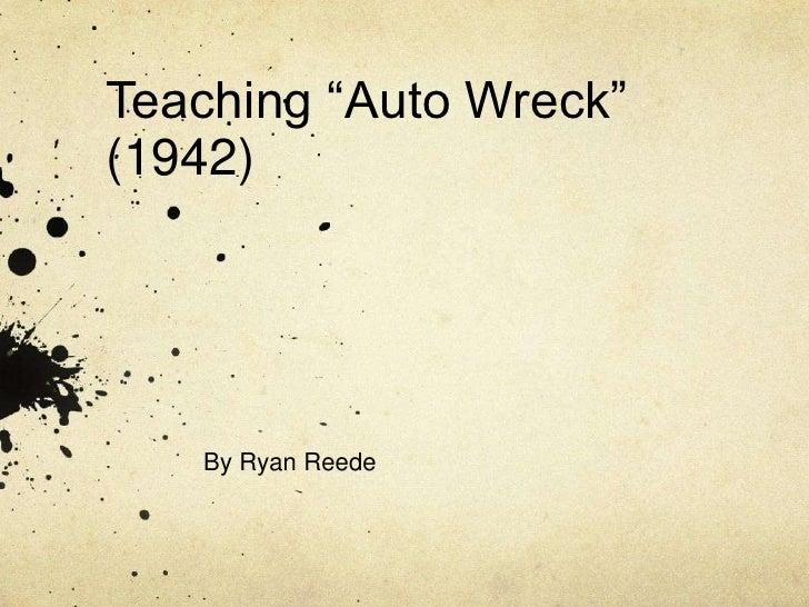 Teaching auto wreck