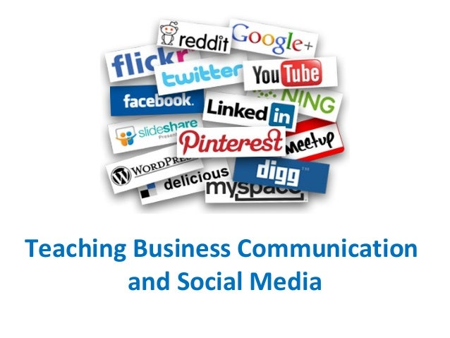 Teaching Business Communication and Social Media