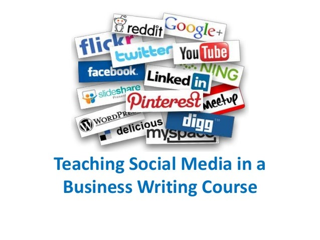 Teaching Social Media in a Business Writing Course