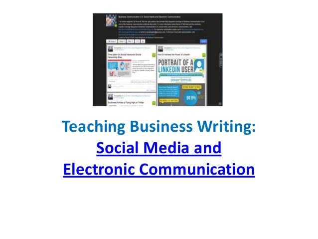Teaching Business Writing: Social Media and Electronic Communication