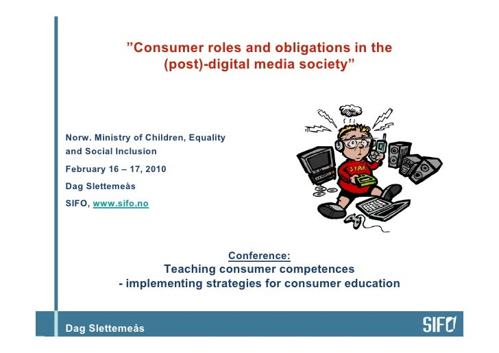 Consumer roles and obligations in the (post)-digital media society