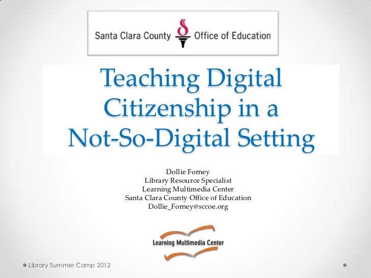 Teaching digital citizenship in a not so-digital setting