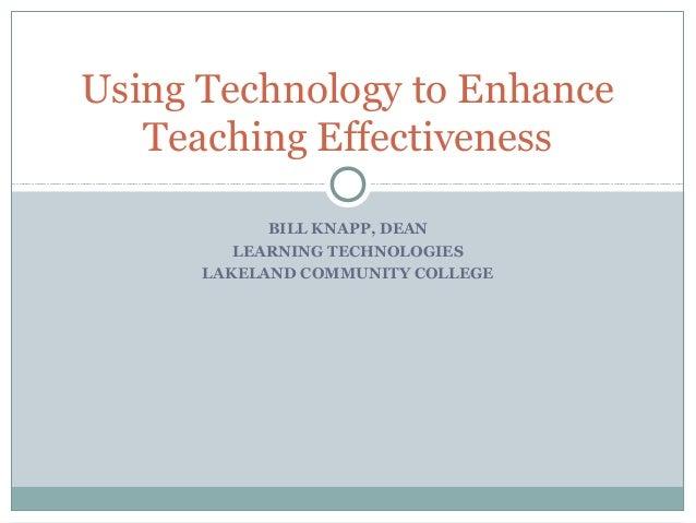 Using Technology to Enhance Teaching effectiveness