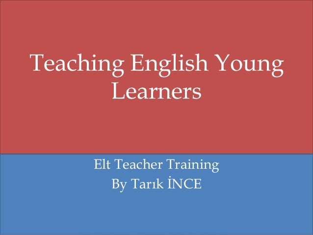 Teaching english young learners