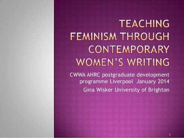 Teaching Feminism Through Contemporary Women's Writing.