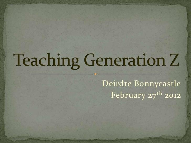 Deirdre Bonnycastle  February 27 th 2012