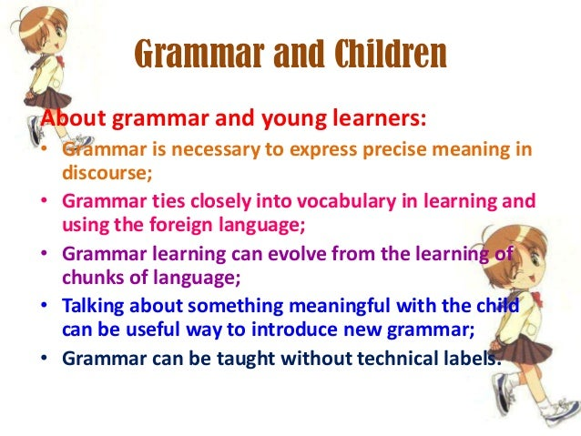 teaching grammar to young learners using Using games to teach grammar is an incredible option because they give kids an opportunity to interact with others in a natural way this is important since the construction of meaning also has a social dimension, especially in a language classroom.