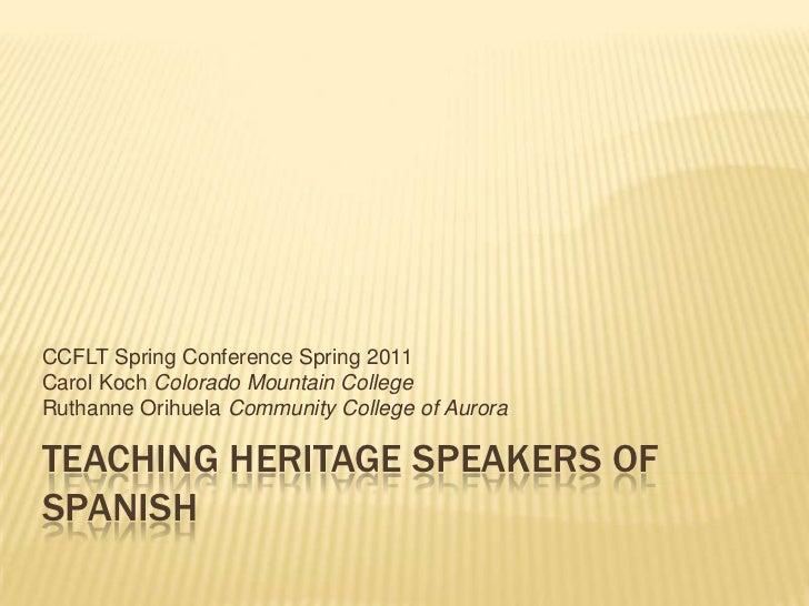 Teaching heritage speakers of spanish