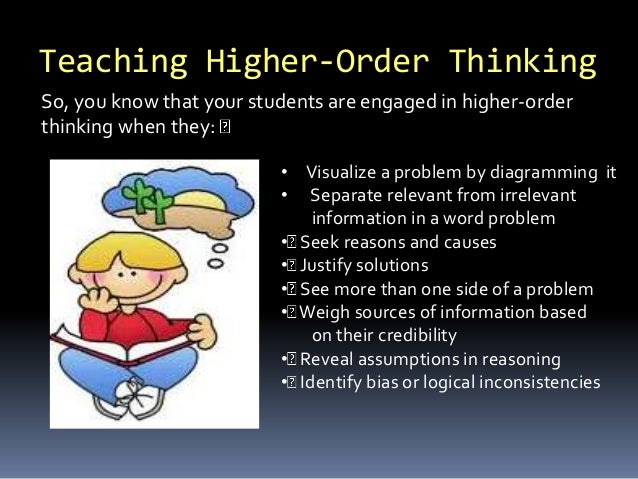 we oppose the teaching of higher order thinking skills critical thinking