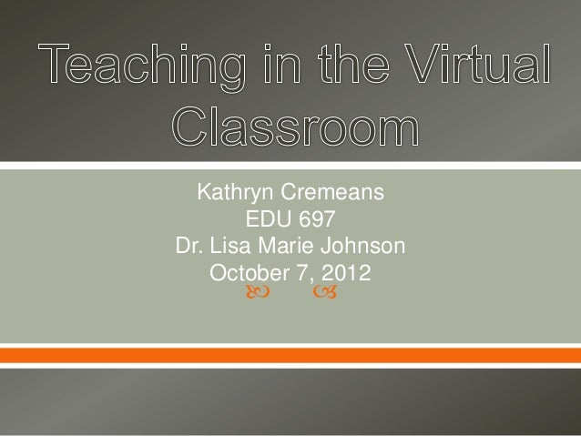 Teaching in a virtual classroom 10-2012