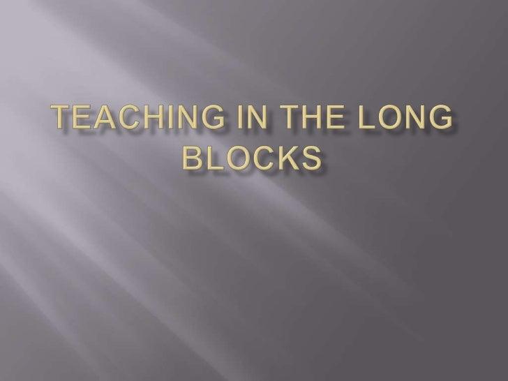 Teaching in the Long Blocks<br />