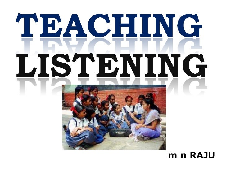 Teaching Listening to College Students