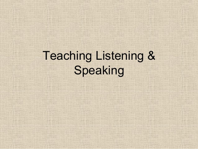 Listening & speaking skills teaching