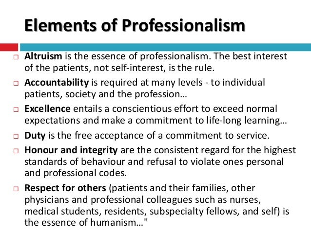 professionalism essay teaching To advance you must interact with others, and the manner in which you do so affects your professional reputation, writes michael a matrone.
