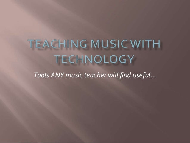 Tools ANY music teacher will find useful…