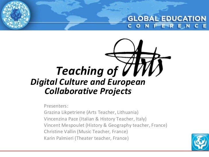 Teaching of arts, digital culture and European collaborative projects