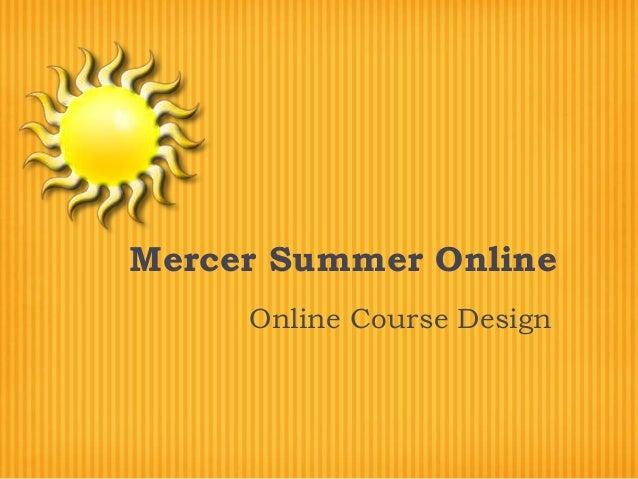 Mercer Summer Online Online Course Design