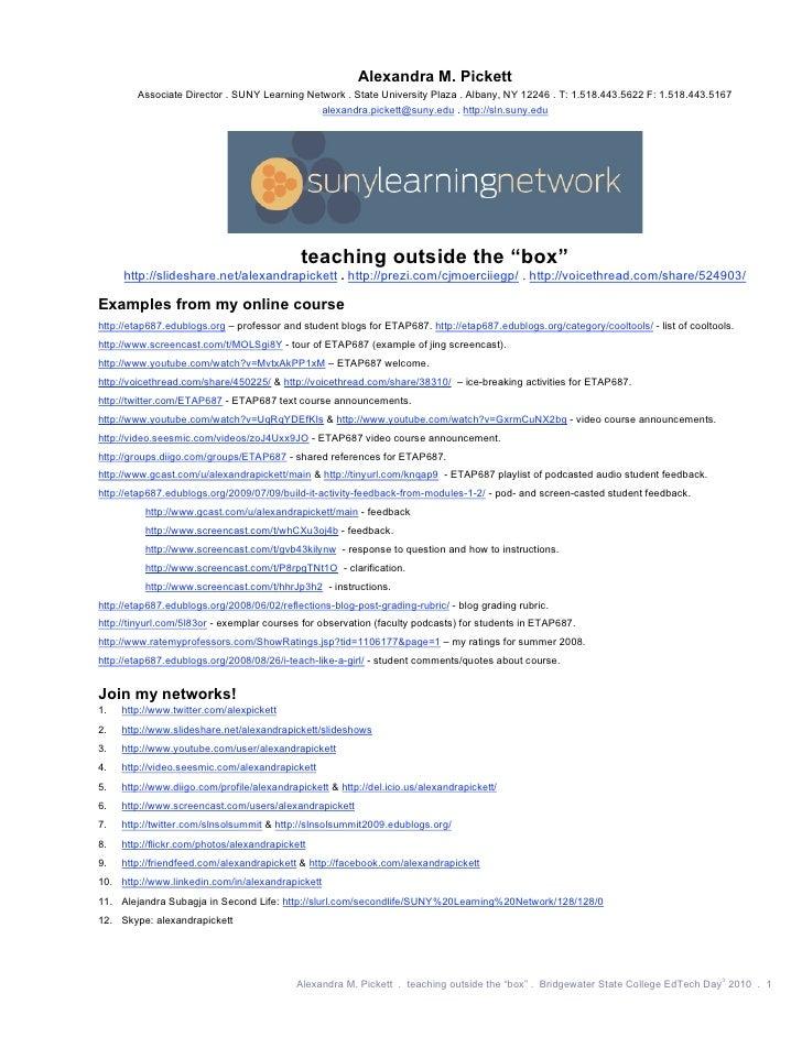 Alexandra M. Pickett         Associate Director . SUNY Learning Network . State University Plaza . Albany, NY 12246 . T: 1...
