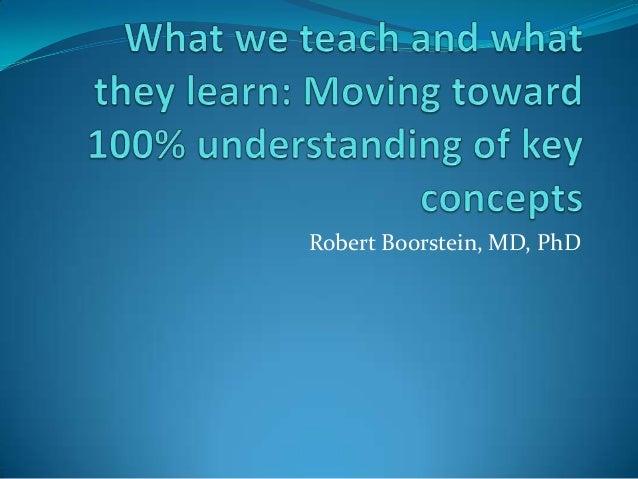 Robert Boorstein, MD, PhD
