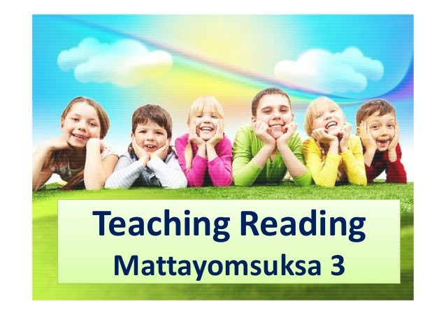 Teaching Reading Mattayomsuksa 3