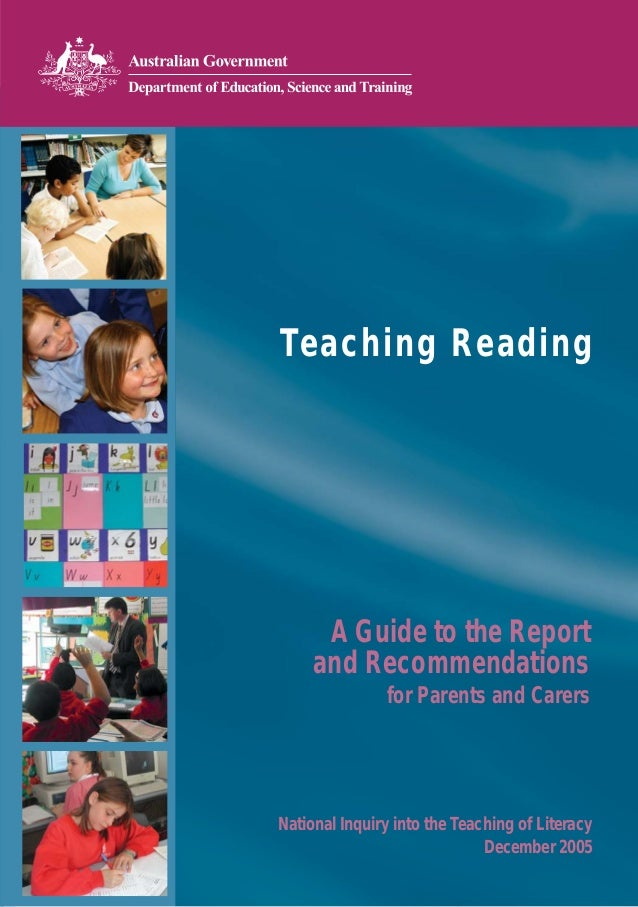Teaching Reading      A Guide to the Report     and Recommendations               for Parents and CarersNational Inquiry i...