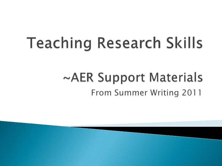 Teaching research skills AER presentation 2012