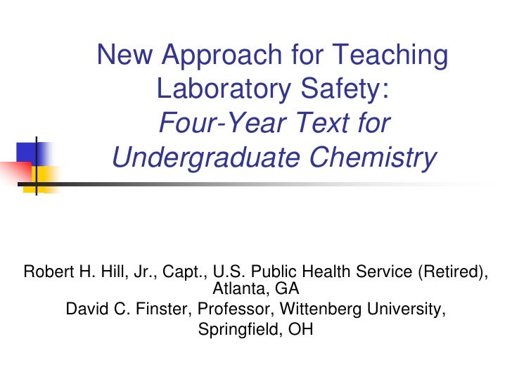 New Approach for Teaching               Laboratory Safety:               Four-Year Text for            Undergraduate Chemi...