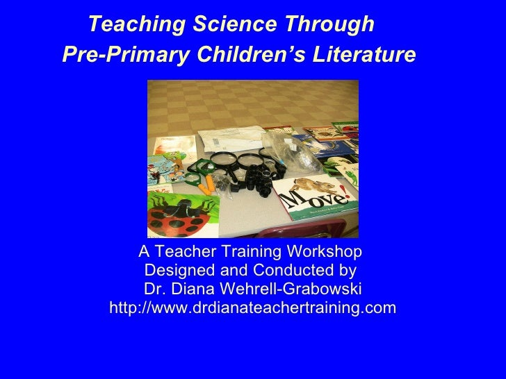 Teaching Science Concepts Through Pre-Primary Children's Literature