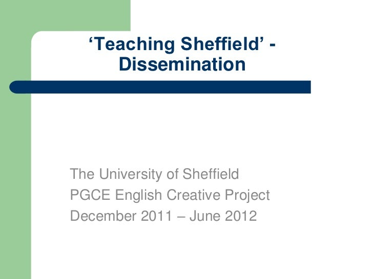 Teaching sheffield   dissemination event - October 2012 pptx