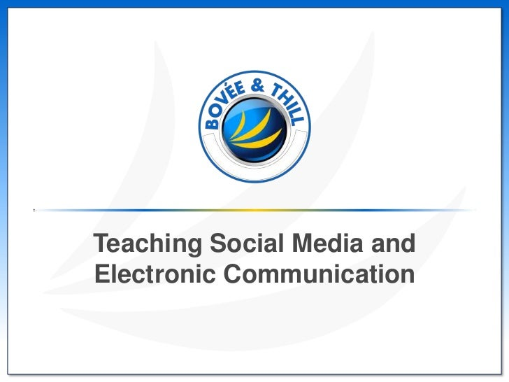 Teaching Social Media and Electronic Communication--Instructor Edition
