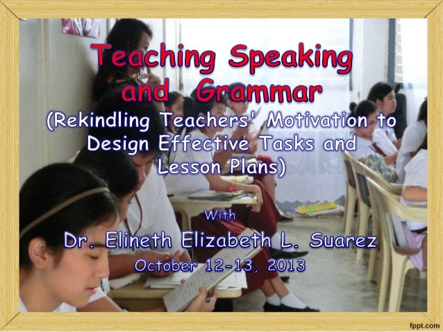 Teaching speaking and grammar