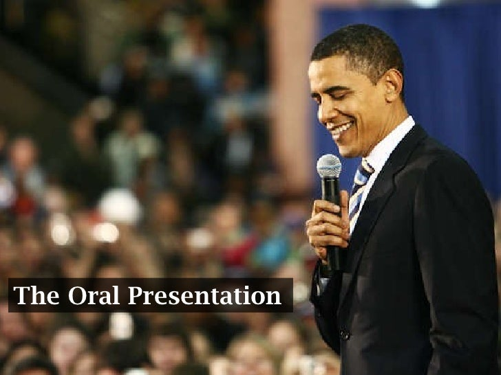 The Oral Presentation