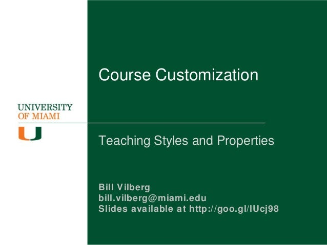 Blackboard Learn Course Customization: Teaching Styles and Properties