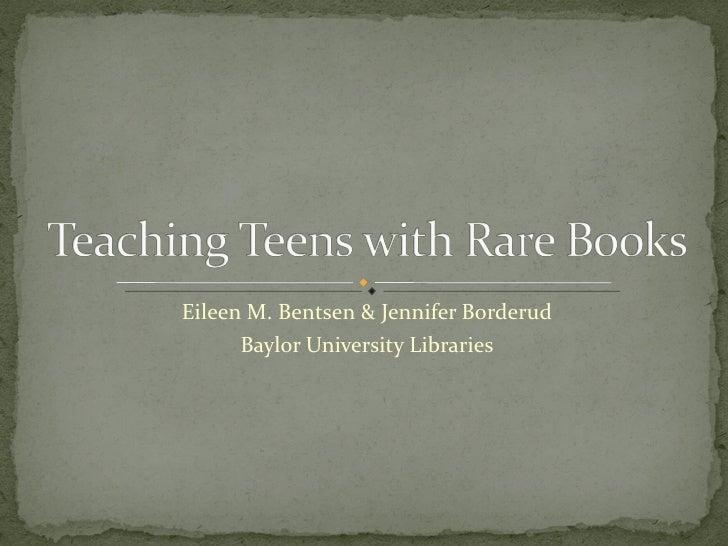 Teaching teens with rare books