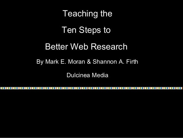 Teaching the Ten Steps to Better Web Research