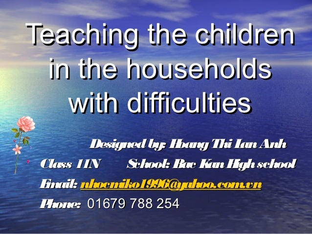 Teaching the children in the households with difficulties   by hoanglananh